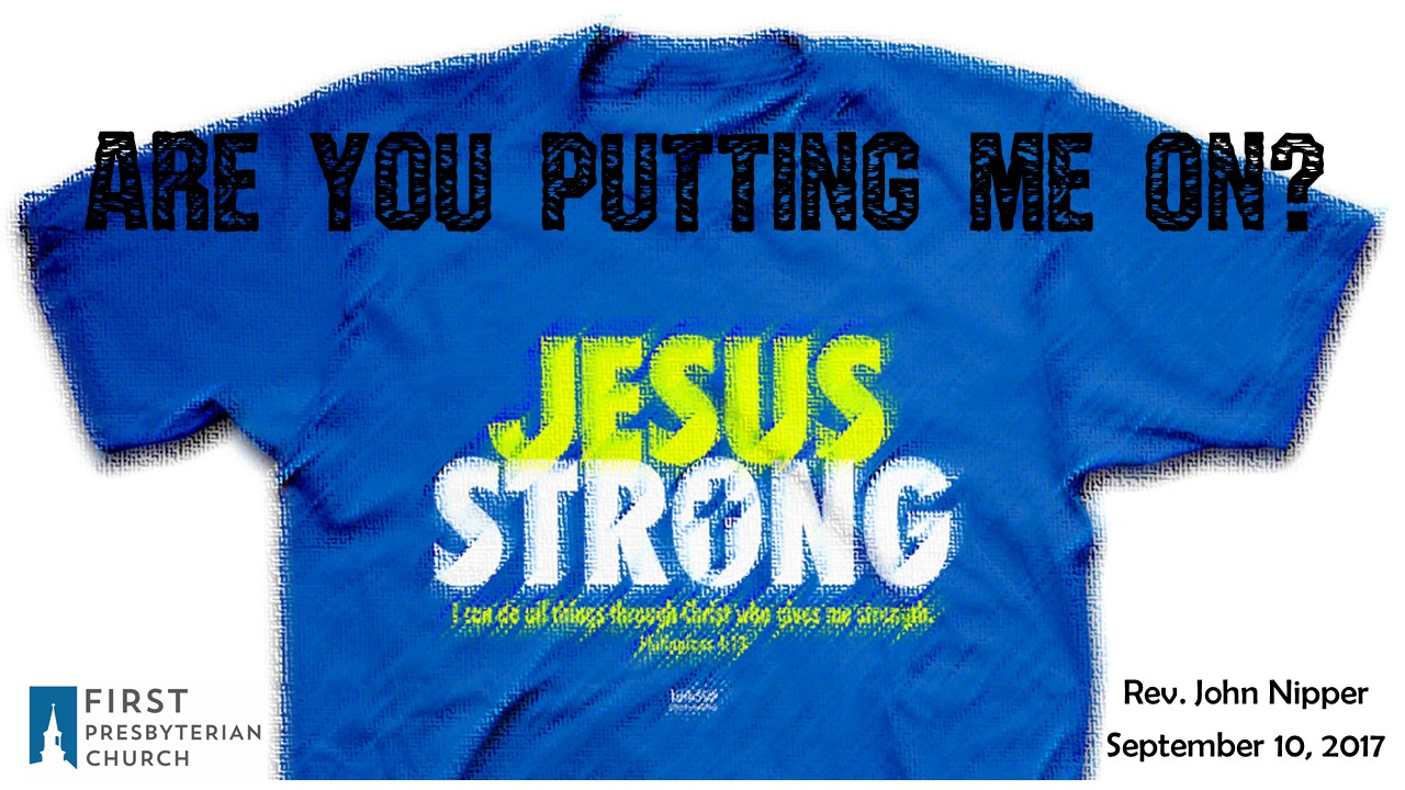 Are You Putting Me On? - First Presbyterian Church of Joplin